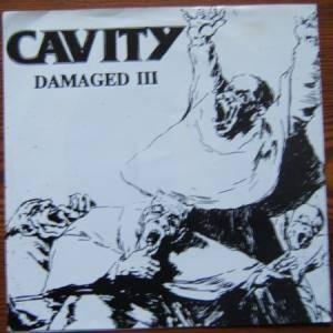 Cover - Cavity: Damaged III / Soulflour
