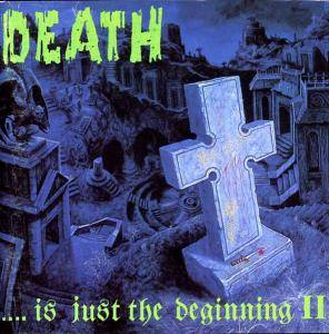 Death ...Is Just The Beginning II - Cover