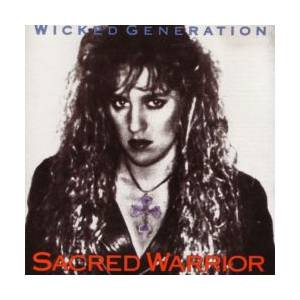Sacred Warrior: Wicked Generation - Cover