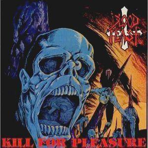 Blood Feast: Kill For Pleasure - Cover