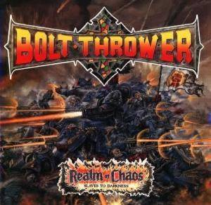 Bolt Thrower: Realm Of Chaos (Slaves To Darkness) - Cover
