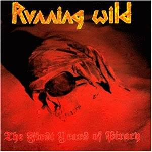 Running Wild: The First Years Of Piracy (CD) - Bild 1