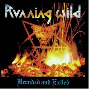 Running Wild: Branded And Exiled - Cover