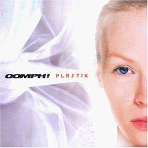 Cover - Oomph!: Plastik