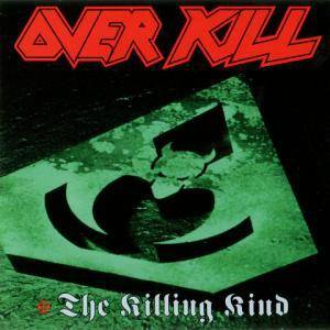 Overkill: The Killing Kind (CD) - Bild 1