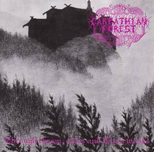 Carpathian Forest: Through Chasm, Caves And Titan Woods (Mini-CD / EP) - Bild 1