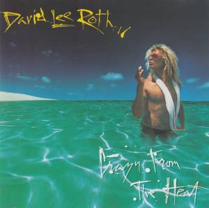 David Lee Roth: Crazy From The Heat - Cover