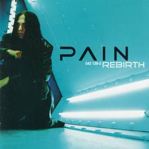 Pain: Rebirth (CD) - Bild 1