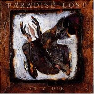 Paradise Lost: As I Die - Cover