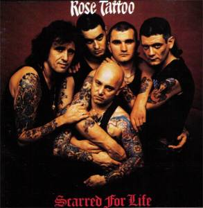 Cover - Rose Tattoo: Scarred For Life