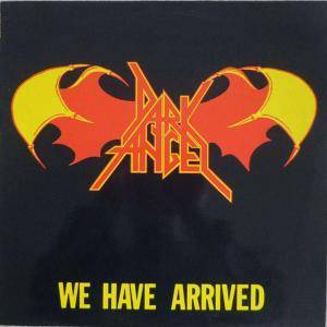 Dark Angel: We Have Arrived - Cover