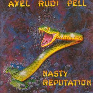 Axel Rudi Pell: Nasty Reputation - Cover