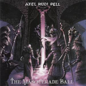 Cover - Axel Rudi Pell: Masquerade Ball, The