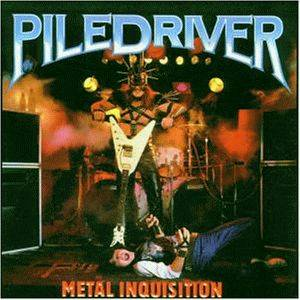 Piledriver: Metal Inquisition - Cover