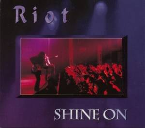 Cover - Riot: Shine On