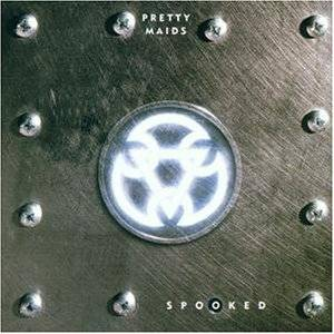 Pretty Maids: Spooked - Cover