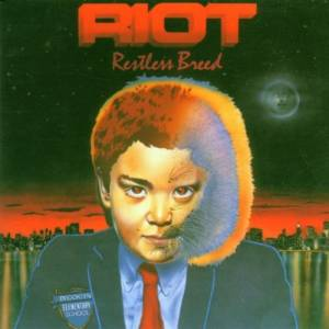 Riot: Restless Breed - Cover
