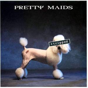 Pretty Maids: Stripped - Cover