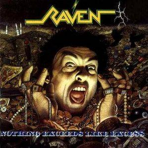 Raven: Nothing Exceeds Like Excess - Cover