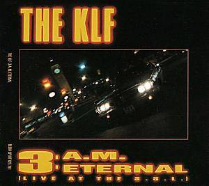 The KLF: 3 A.M. Eternal - Cover