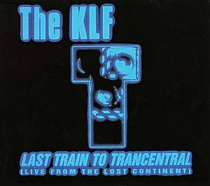 The KLF: Last Train To Trancentral - Cover