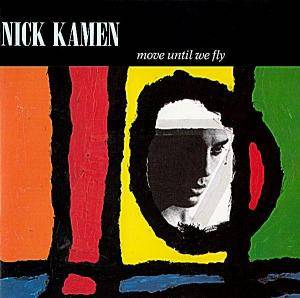 Cover - Nick Kamen: Move Until We Fly