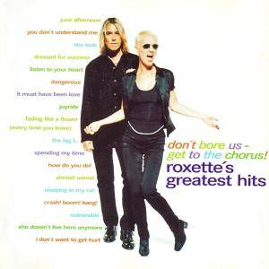 Roxette: Don't Bore Us - Get To The Chorus! - Roxette's Greatest Hits - Cover