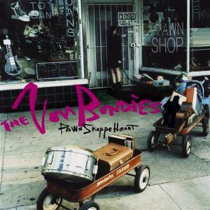 Cover - Von Bondies, The: Pawn Shoppe Heart