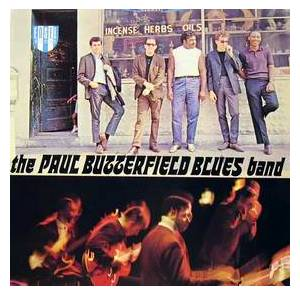 Cover - Paul Butterfield Blues Band, The: Paul Butterfield Blues Band, The