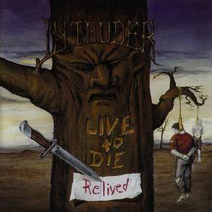 Intruder: Live To Die...Relived (CD) - Bild 1
