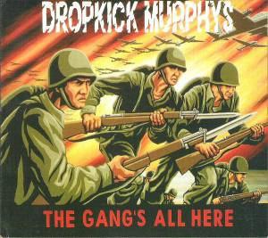 Cover - Dropkick Murphys: Gang's All Here, The