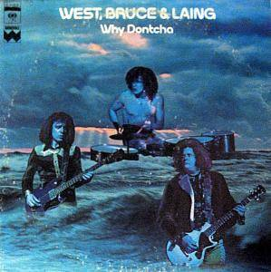 West, Bruce & Laing: Why Dontcha - Cover