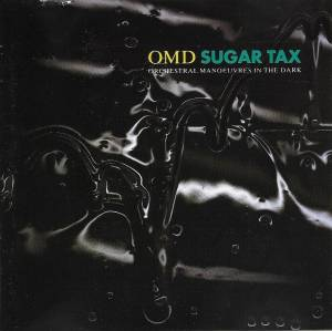 Cover - Orchestral Manoeuvres In The Dark: Sugar Tax
