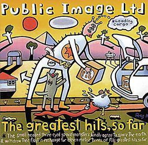 Public Image Ltd.: Greatest Hits, So Far, The - Cover