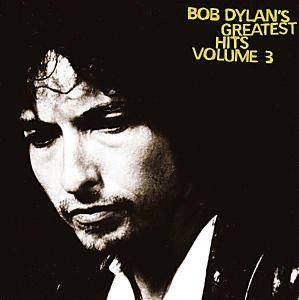 Bob Dylan: Bob Dylan's Greatest Hits Vol. 3 - Cover