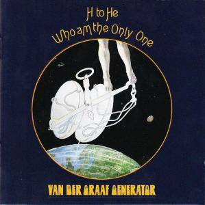 Van der Graaf Generator: H To He Who Am The Only One - Cover