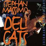 Stephan Massimo & The Deli Cats Anytime And Anywhere