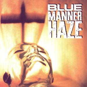 Blue Manner Haze - Blue Manner Haze (1995)