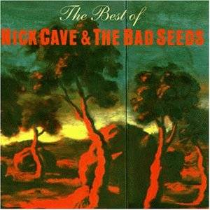 Nick Cave And The Bad Seeds: Best Of Nick Cave & The Bad Seeds, The - Cover
