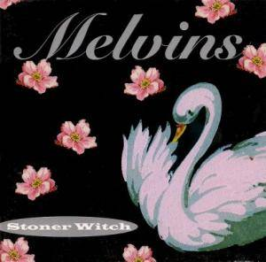 Cover - Melvins: Stoner Witch