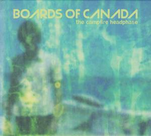 Cover - Boards Of Canada: Campfire Headphase, The
