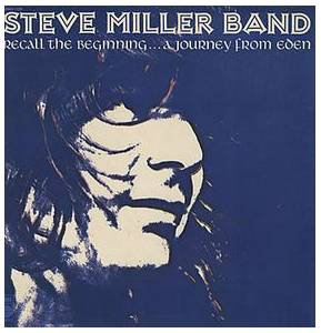 Cover - Steve Miller Band, The: Recall The Beginning...A Journey From Eden