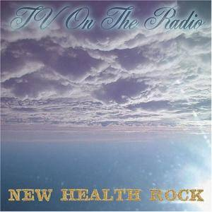 Cover - TV On The Radio: New Health Rock