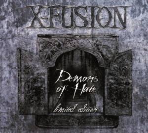 X-FUSION: Demons Of Hate (CD) - Bild 1