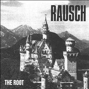 Cover - Rausch: Root, The