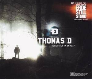 Thomas D: Vergiftet Im Schlaf (Single-CD) - Bild 1
