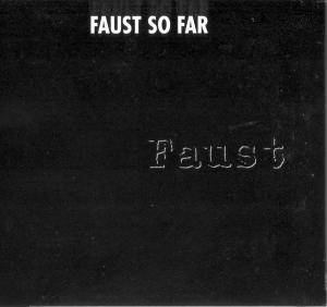 Cover - Faust: So Far