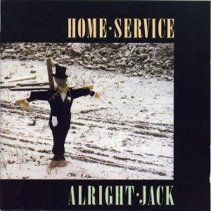 Cover - Home Service: Alright Jack