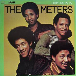 The Meters: Look-Ka Py Py - Cover