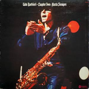 Cover - Gato Barbieri: Chapter Two: Hasta Siempre